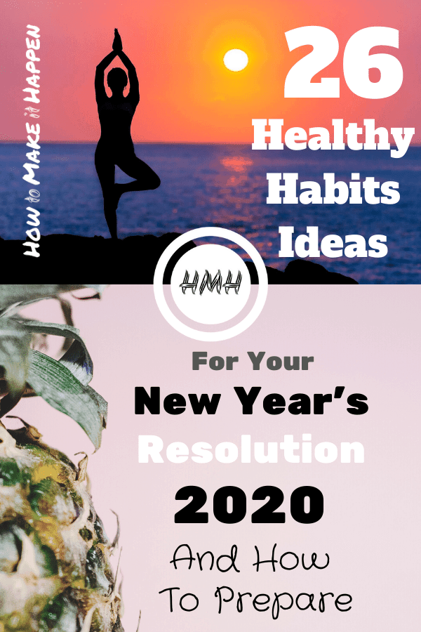 New Year's Resolution 2020: 26 Healthy Habits Ideas And How To Prepare