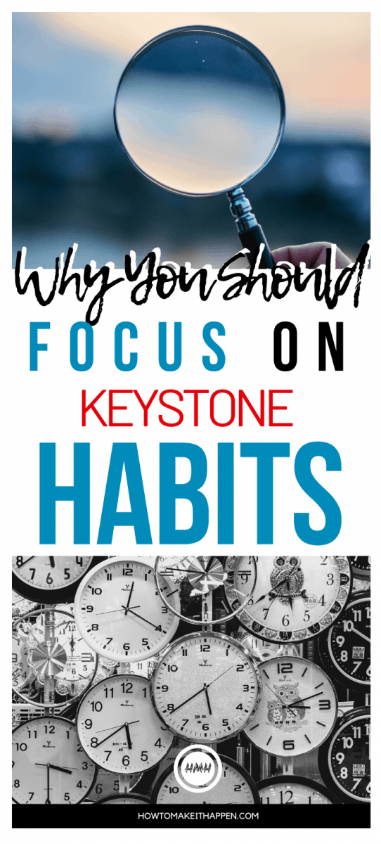 Why you should focus on keystone habits