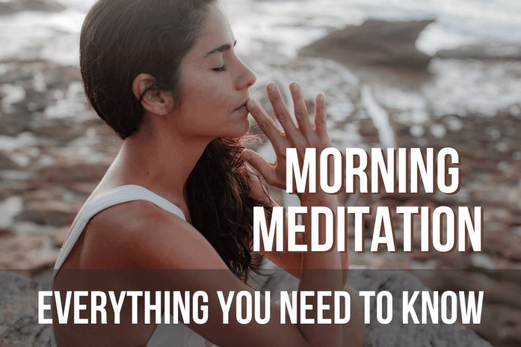 Morning meditation_ everything you need to know
