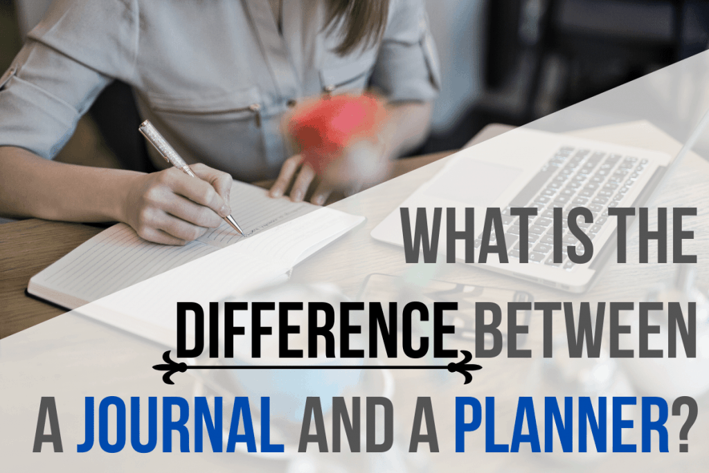 What Is the Difference Between a Journal and a Planner