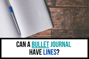 Can a Bullet Journal Have Lines?